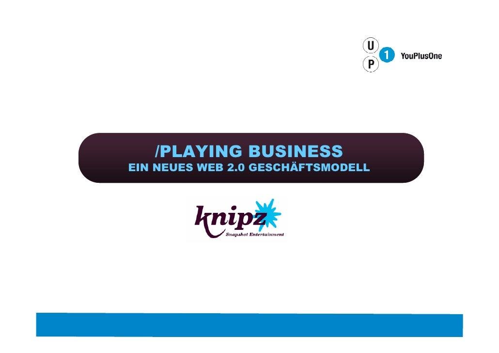 /PLAYING BUSINESS EIN NEUES WEB 2.0 GESCHÄFTSMODELL