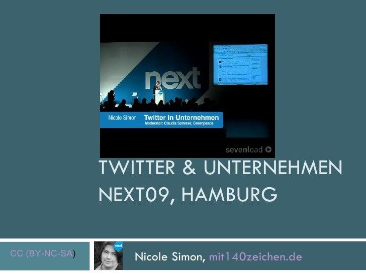 TWITTER & UNTERNEHMEN NEXT09, HAMBURG  Nicole Simon,  mit140zeichen.de CC (BY-NC-SA )