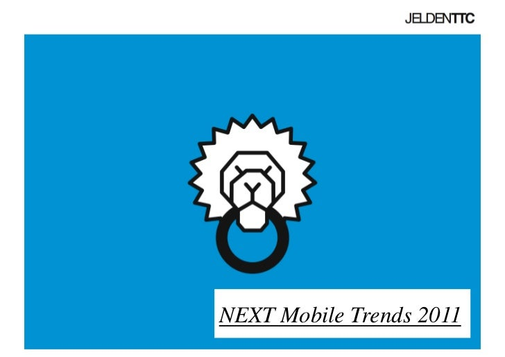 NEXT Mobile Trends 2011
