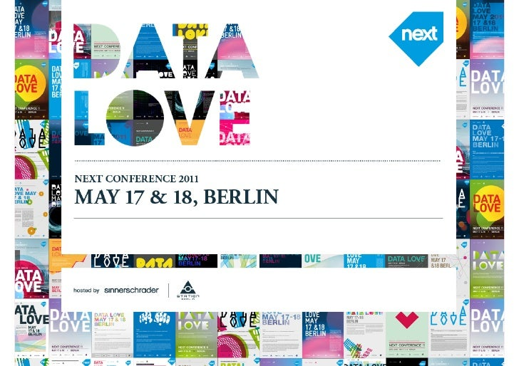 May 17 & 18 NEXT11      Berlin What the consumer loves NEXTDataLove