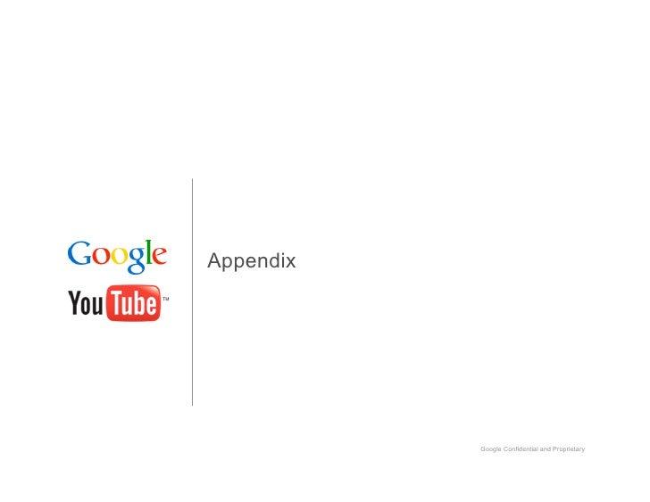 Appendix                Google Confidential and Proprietary