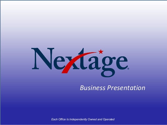 Business Presentation Each Office Is Independently Owned and Operated