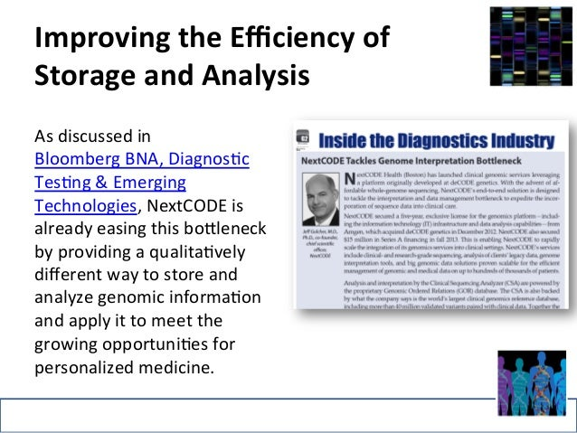 Improving  the  Efficiency  of  Storage  and  Analysis  As  discussed  in  Bloomberg  BNA,  Diagnos>c  Tes>ng  &  Emerging...