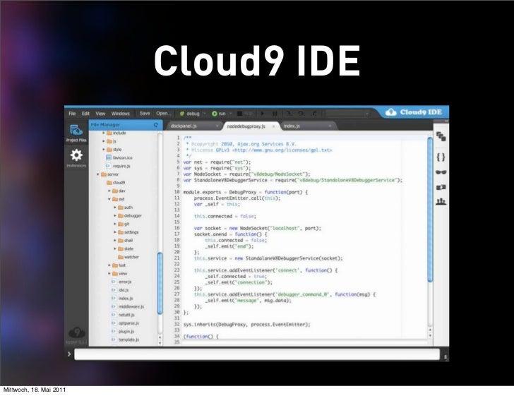 Cloud9 IDEMittwoch, 18. Mai 2011