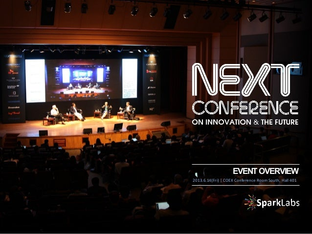 EVENTOVERVIEW 2013.6.14(Fri)	   |	   COEX	   Conference	   Room	   South,	   Hall	   401