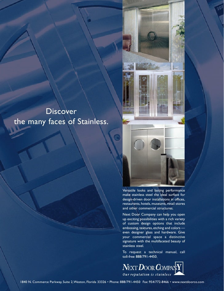 Discover the many faces of Stainless.                                                                      Versatile looks...