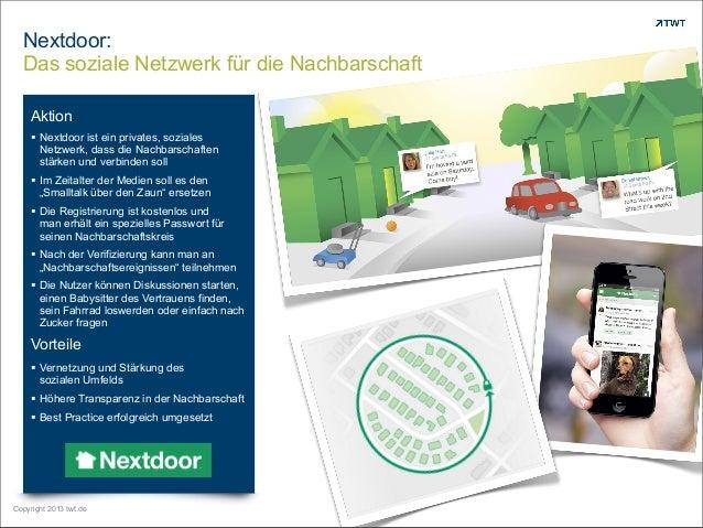 Nextdoor: Das soziale Netzwerk für die Nachbarschaft Copyright 2013 twt.de Aktion  Nextdoor ist ein privates, soziales Ne...