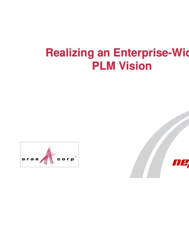 Realizing an Enterprise-Wide         PLM Vision