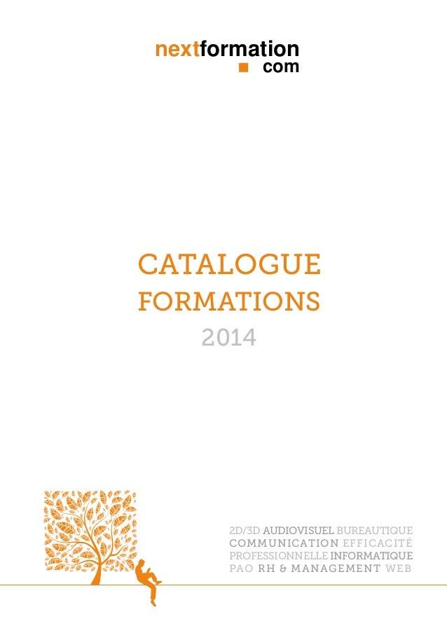 nextformation com  catalogue Formations 2014  2d/3d audiovisuel bureautique communication efficacité professionnelle infor...