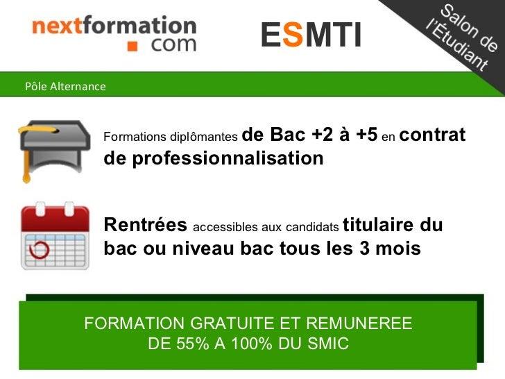 ESMTIPôle Alternance              Formations diplômantes de                               Bac +2 à +5 en contrat          ...
