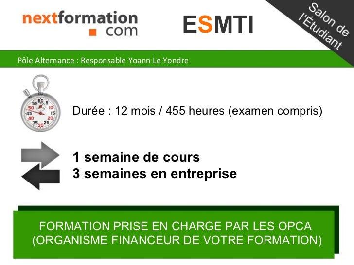 ESMTIPôle Alternance : Responsable Yoann Le Yondre              Durée : 12 mois / 455 heures (examen compris)             ...