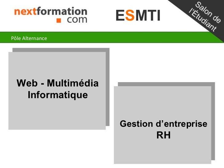 ESMTIPôle Alternance  Web - Multimédia   Informatique                     Gestion d'entreprise                            ...