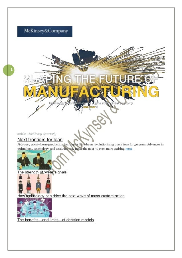 1  article   McKinsey Quarterly  Next frontiers for lean February 2014—Lean-production techniques have been revolutionizin...