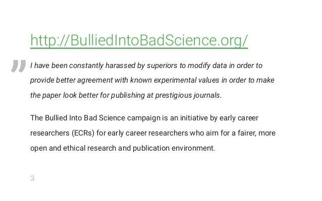 I won't be #BulliedIntoBadScience! - Laurent Gatto - OpenCon 2017 Slide 3