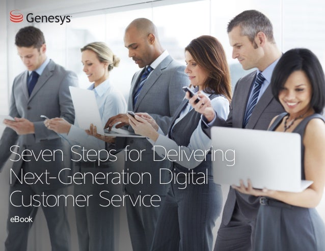 7 Steps for Delivering Next-Generation Digital Customer Service