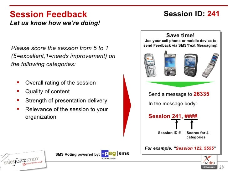 Session Feedback Let us know how we're doing! <ul><li>Please score the session from 5 to 1 (5=excellent,1=needs improvemen...