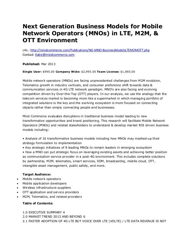 Next Generation Business Models for Mobile    Network Operators (MNOs) in LTE, M2M, &    OTT Environment    URL: http://mi...