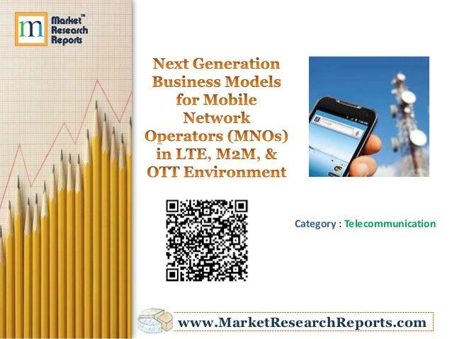 Category : Telecommunicationwww.MarketResearchReports.com