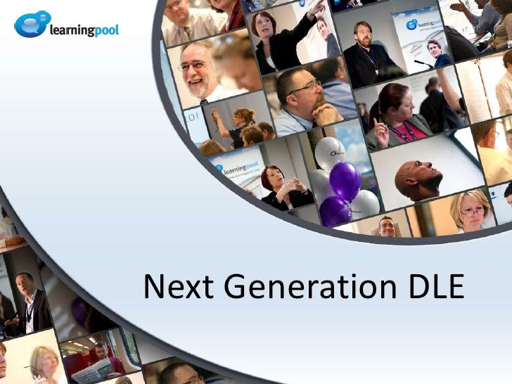 Next Generation DLE<br />