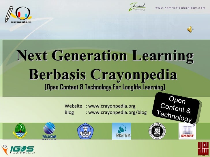 Next Generation Learning  Berbasis Crayonpedia    [Open Content & Technology For Longlife Learning]                       ...