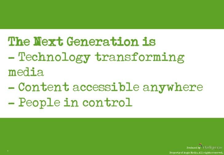 Next Generation Media Quarterly April 2011 Slide 3