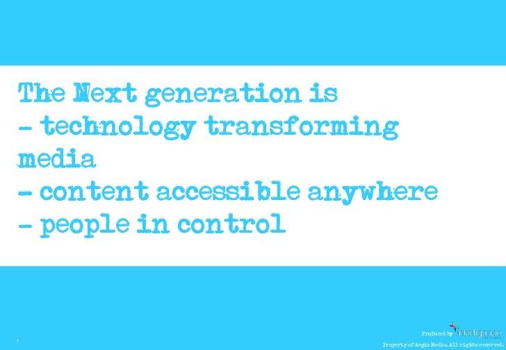 Next Generation Media Quarterly January 2011 Slide 3