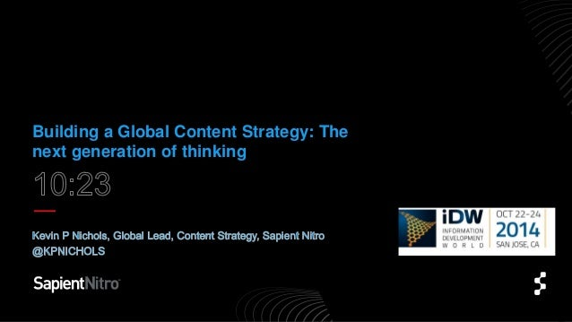 Building a Global Content Strategy: The  next generation of thinking