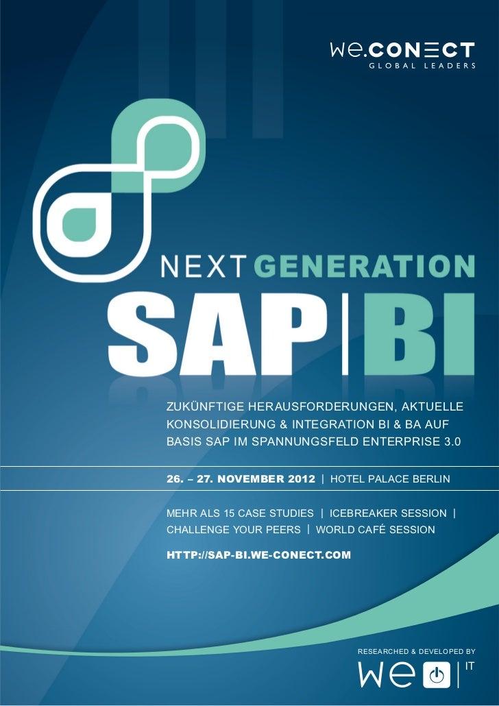 Zukünftige Herausforderungen, aktuelleKonsolidierung & Integration BI & BA aufBasis SAP im Spannungsfeld Enterprise 3.026....
