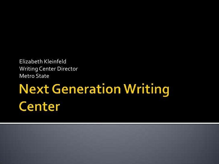 Elizabeth Kleinfeld Writing Center Director Metro State