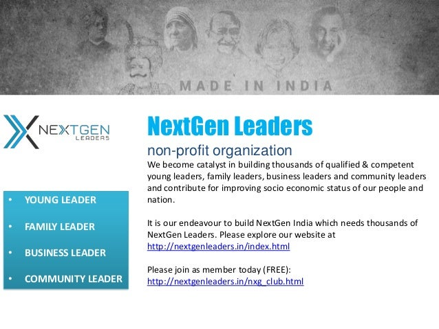 NextGen Leadersnon-profit organizationWe become catalyst in building thousands of qualified & competentyoung leaders, fami...