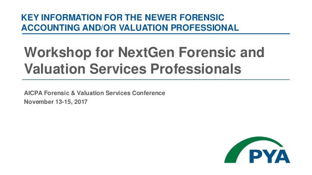 Workshop for nextgen forensic and valuation services professionals 1 638gcb1512070677 key information for the newer forensic accounting andor valuation professional workshop for nextgen forensic solutioingenieria Image collections