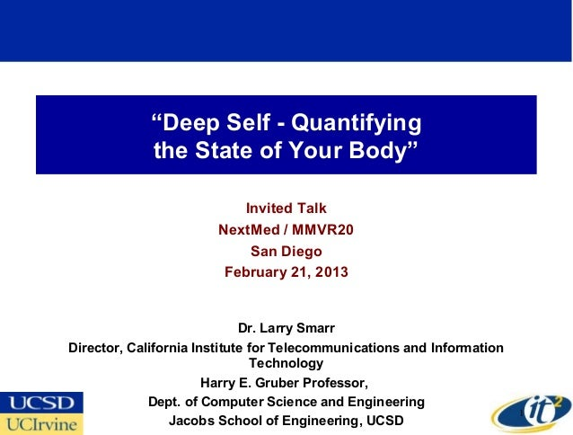 """Deep Self - Quantifying             the State of Your Body""                           Invited Talk                       ..."