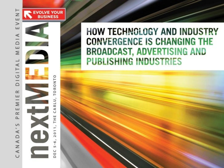 PART 1: Technology is Causing a Shift inBroadcasting, Advertising and Publishing