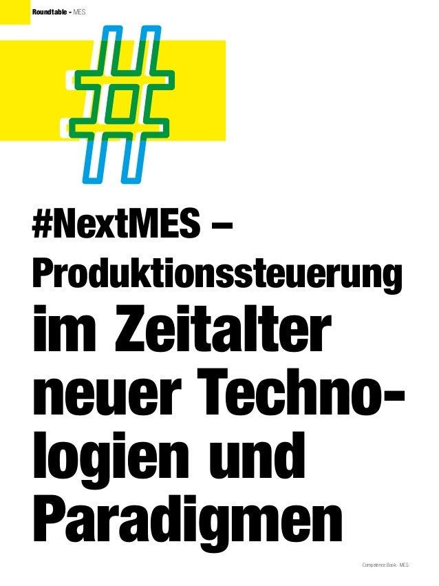 Competence Book - MES Roundtable - MES #NextMES – Produktionssteuerung im Zeitalter neuer Techno- logien und Paradigmen