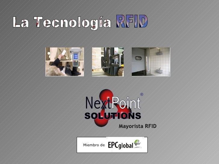 La Tecnología RFID Miembro de  .