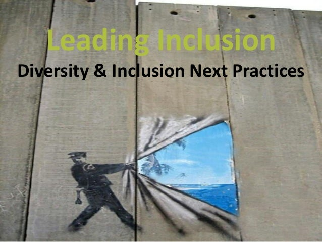 Leading InclusionDiversity & Inclusion Next Practices
