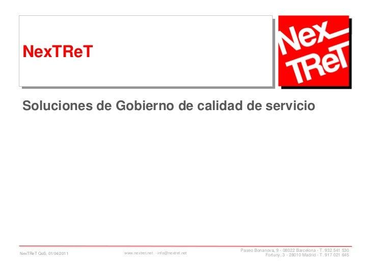 NexTReT Soluciones de Gobierno de calidad de servicio                                                               Paseo ...