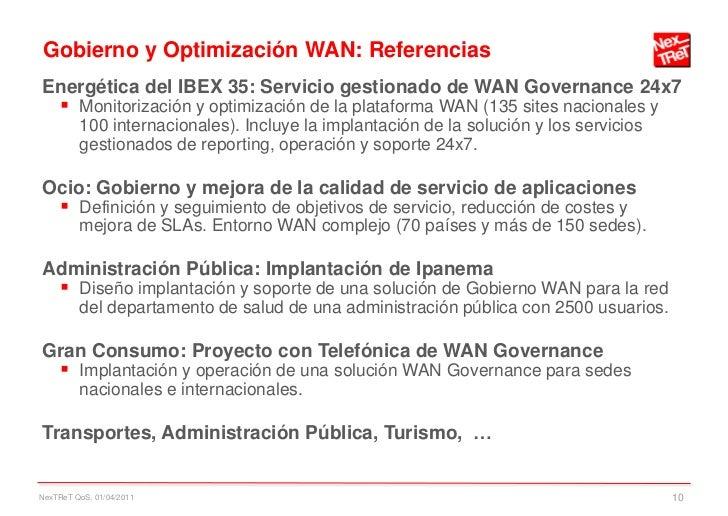Gobierno y Optimización WAN: ReferenciasEnergética del IBEX 35: Servicio gestionado de WAN Governance 24x7  Monitorizació...