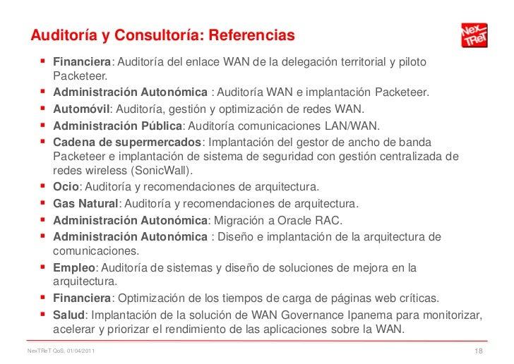 Auditoría y Consultoría: Referencias     Financiera: Auditoría del enlace WAN de la delegación territorial y piloto      ...