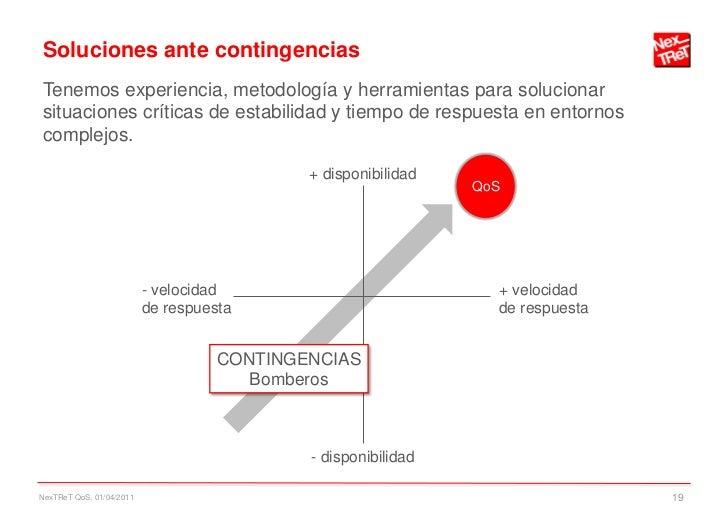 Soluciones ante contingenciasTenemos experiencia, metodología y herramientas para solucionarsituaciones críticas de estabi...