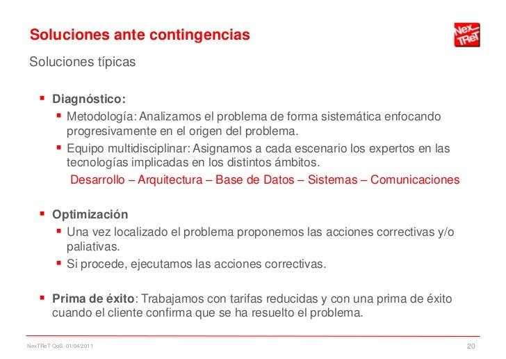 Soluciones ante contingenciasSoluciones típicas     Diagnóstico:       Metodología: Analizamos el problema de forma sist...