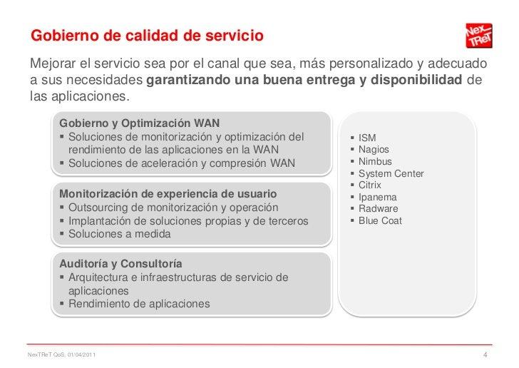 Gobierno de calidad de servicioMejorar el servicio sea por el canal que sea, más personalizado y adecuadoa sus necesidades...