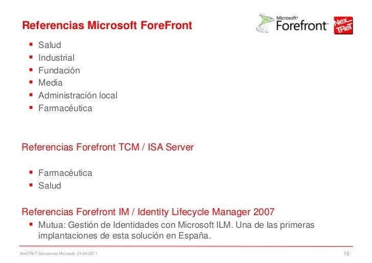 Referencias Microsoft ForeFront        Salud        Industrial        Fundación        Media        Administración lo...