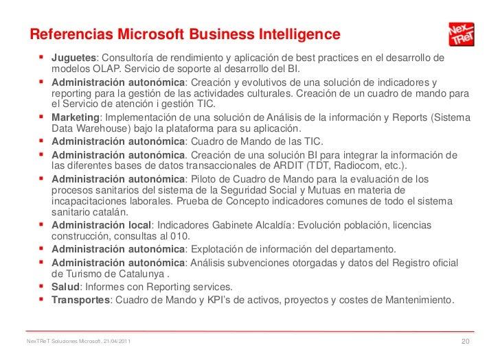Referencias Microsoft Business Intelligence     Juguetes: Consultoría de rendimiento y aplicación de best practices en el...