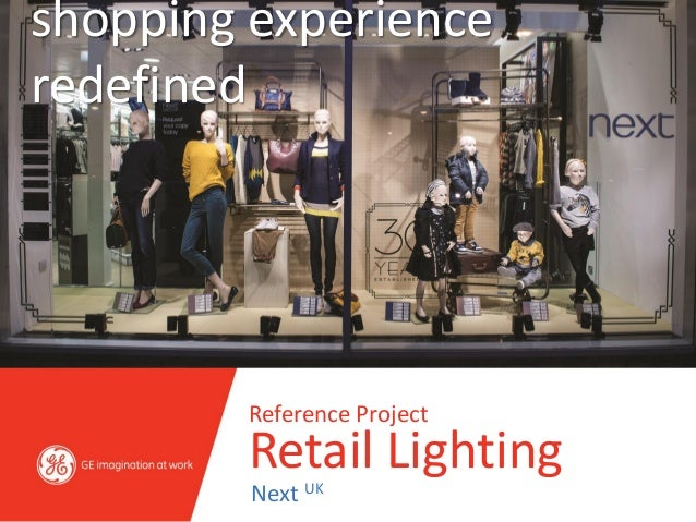 shopping experienceredefined        Reference Project        Retail Lighting         Next UK