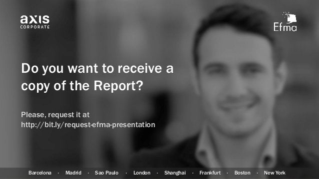 Do you want to receive a copy of the Report? Please, request it at http://bit.ly/request-efma-presentation Barcelona · Mad...