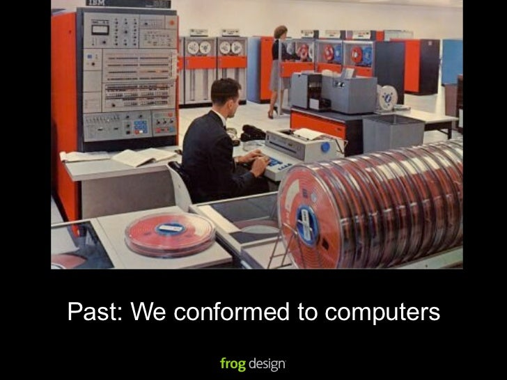 Past: We conformed to the web