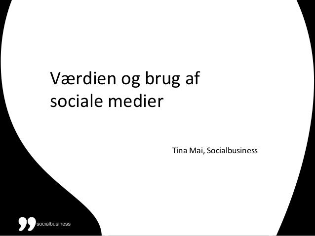 Værdien  og  brug  af   sociale  medier                                         ...
