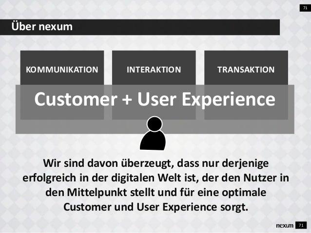 72 nexum ist die Beratung und Agentur für Kommunikation, Interaktion und Transaktion im digitalen Zeitalter. Leistungen KO...