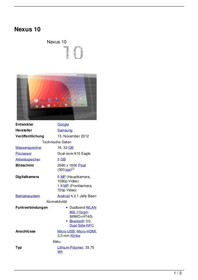 Nexus 10                    Nexus 10Entwickler                GoogleHersteller                SamsungVeröffentlichung     ...